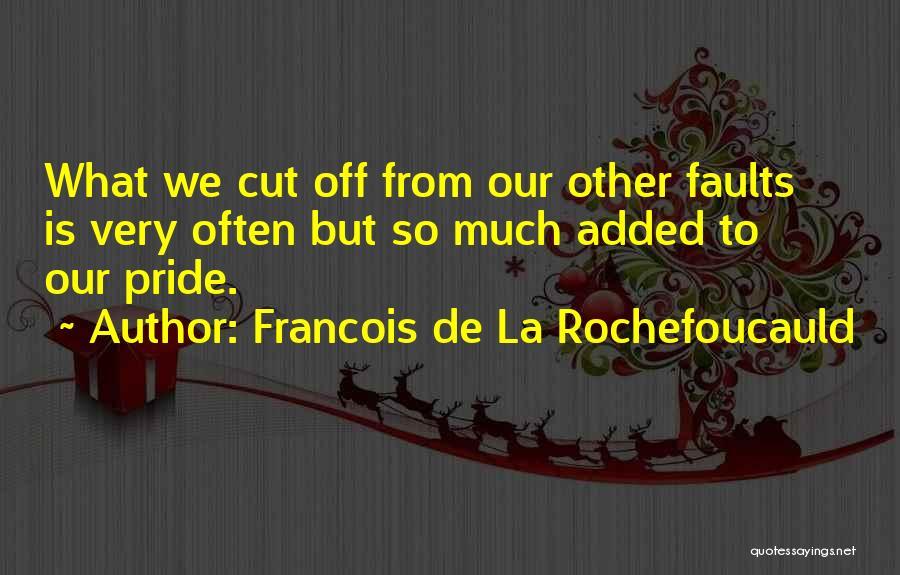 Francois De La Rochefoucauld Quotes 1085920