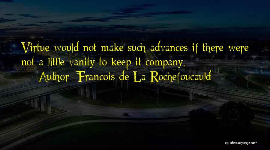 Francois De La Rochefoucauld Quotes 1196262
