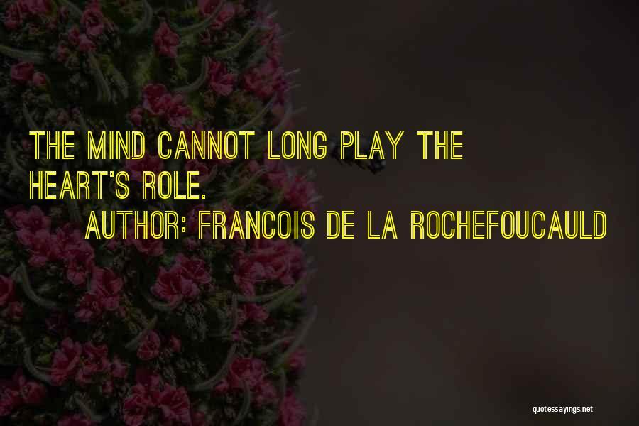 Francois De La Rochefoucauld Quotes 1254812