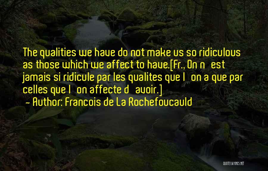 Francois De La Rochefoucauld Quotes 130770
