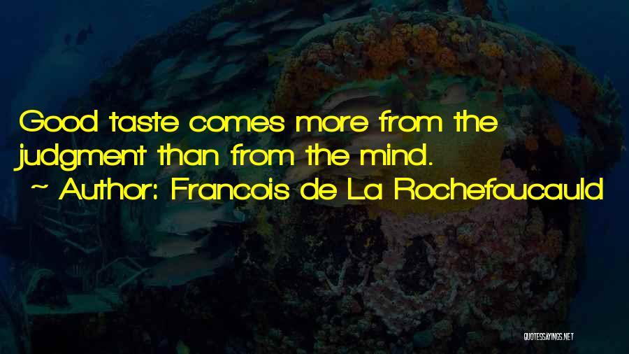 Francois De La Rochefoucauld Quotes 1445670