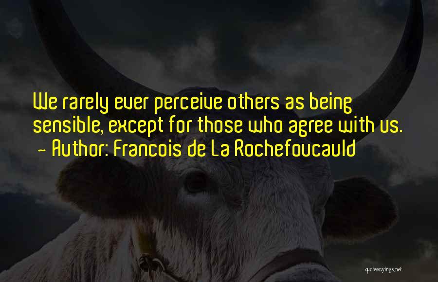 Francois De La Rochefoucauld Quotes 1523480