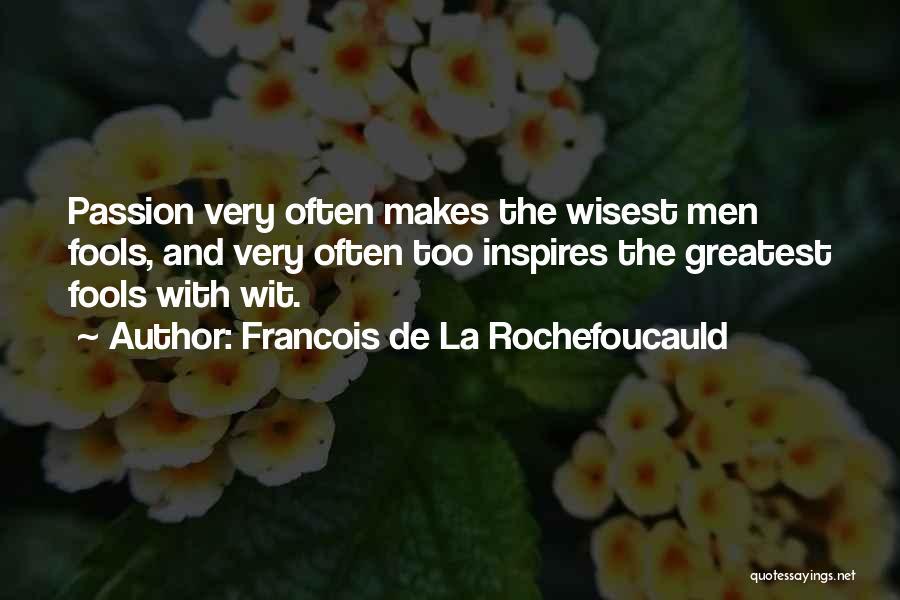 Francois De La Rochefoucauld Quotes 1580421