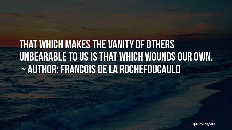 Francois De La Rochefoucauld Quotes 1662255