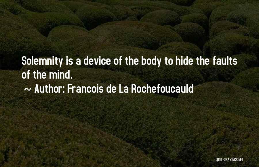 Francois De La Rochefoucauld Quotes 1699647
