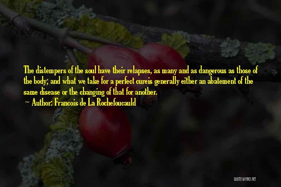 Francois De La Rochefoucauld Quotes 1753548