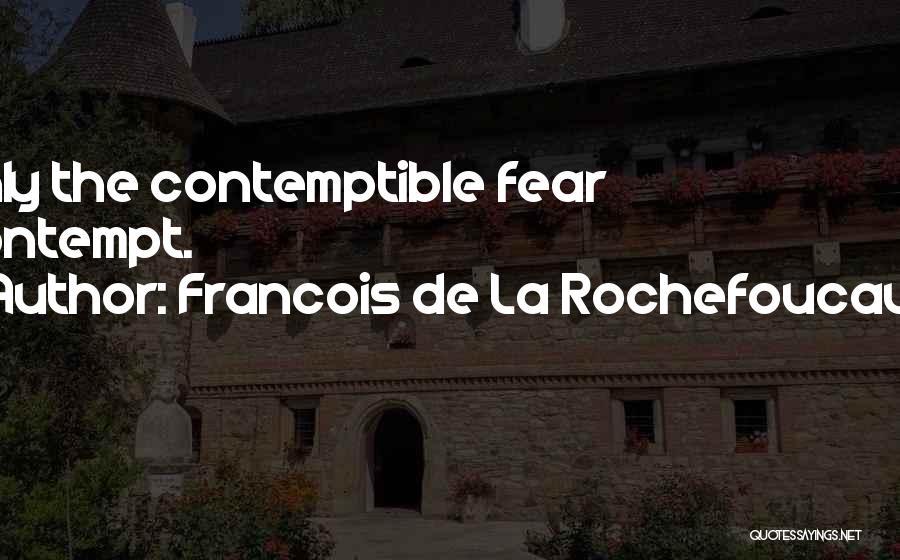 Francois De La Rochefoucauld Quotes 1774077