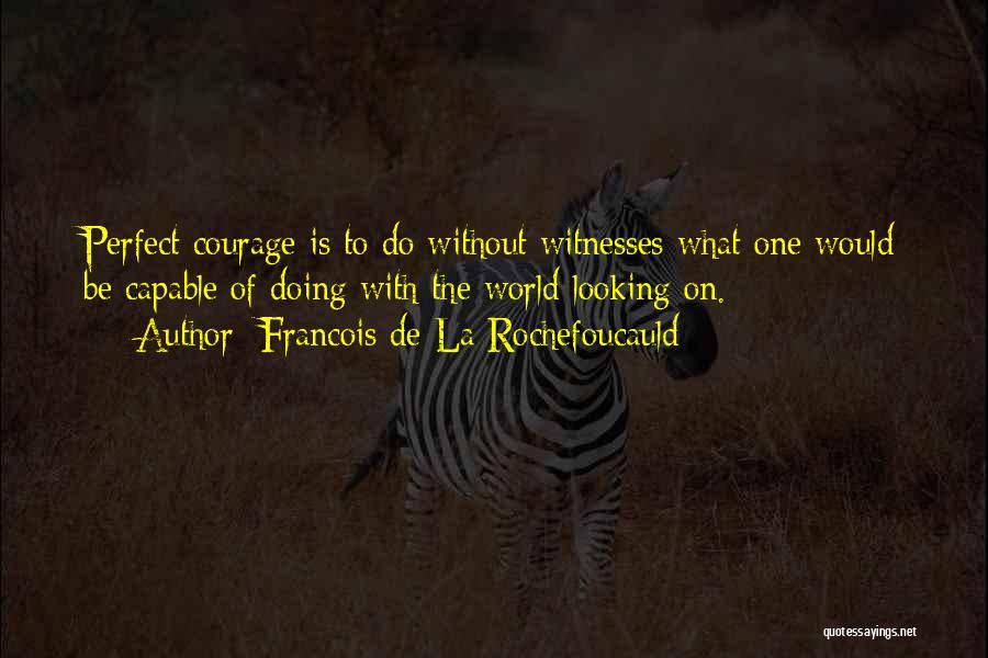Francois De La Rochefoucauld Quotes 1793656