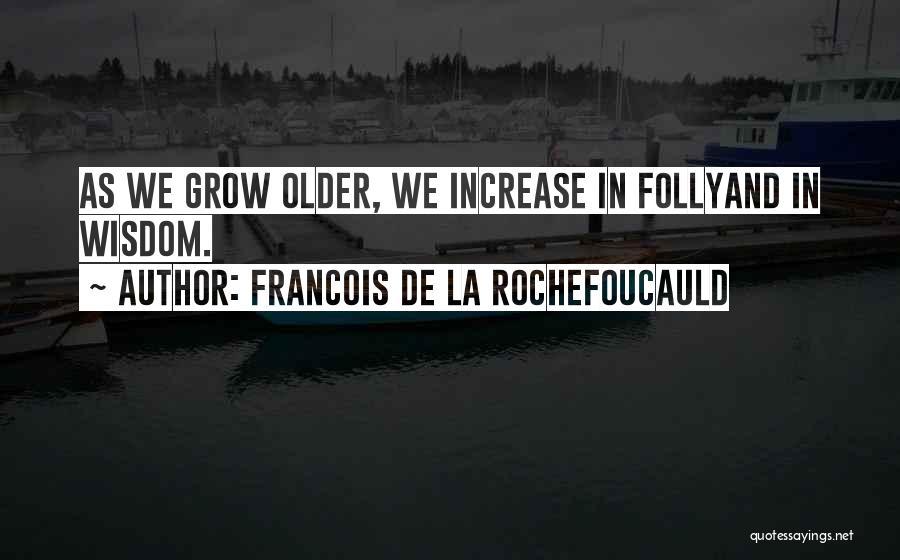 Francois De La Rochefoucauld Quotes 1959447