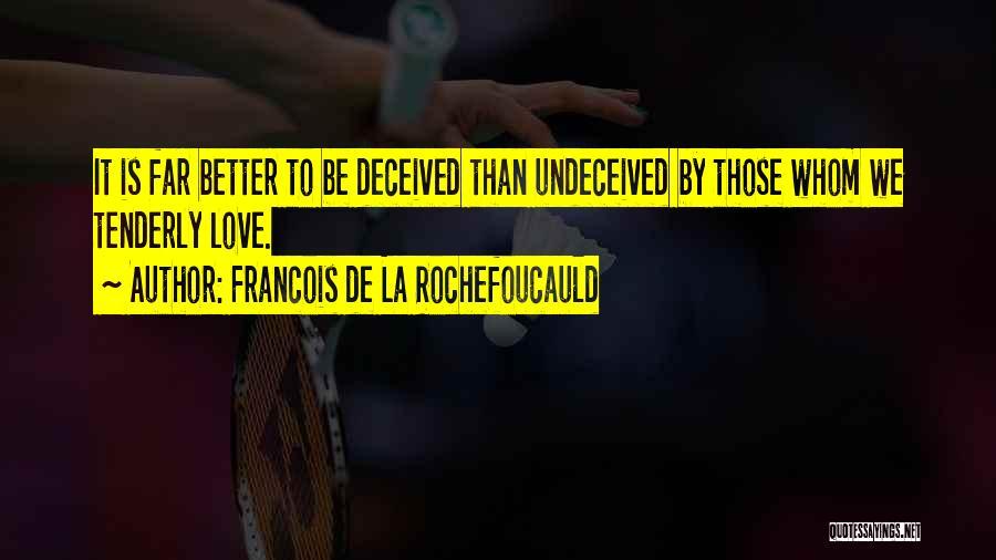 Francois De La Rochefoucauld Quotes 1991688