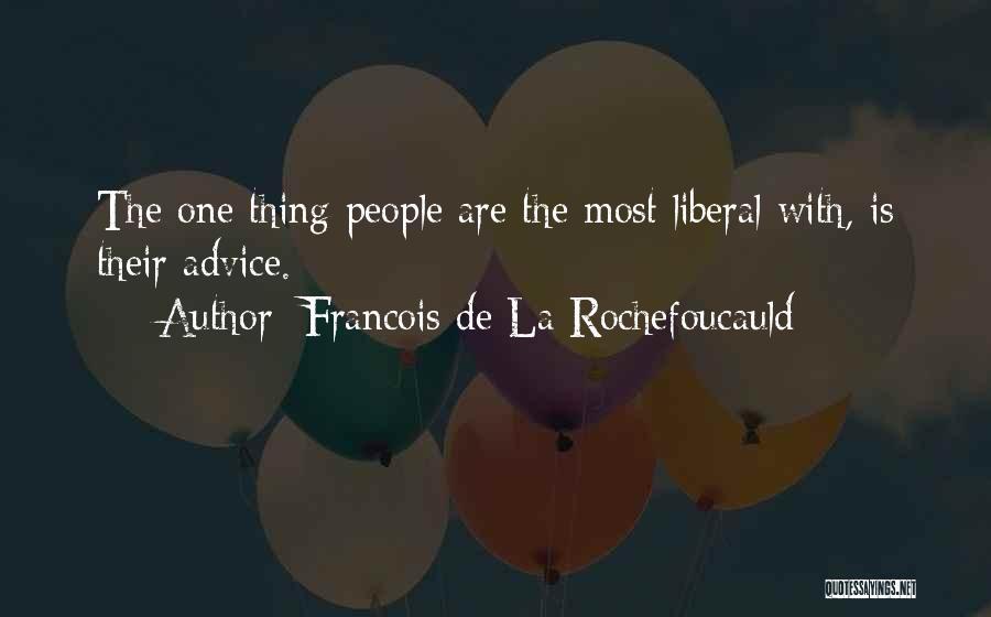 Francois De La Rochefoucauld Quotes 2039537
