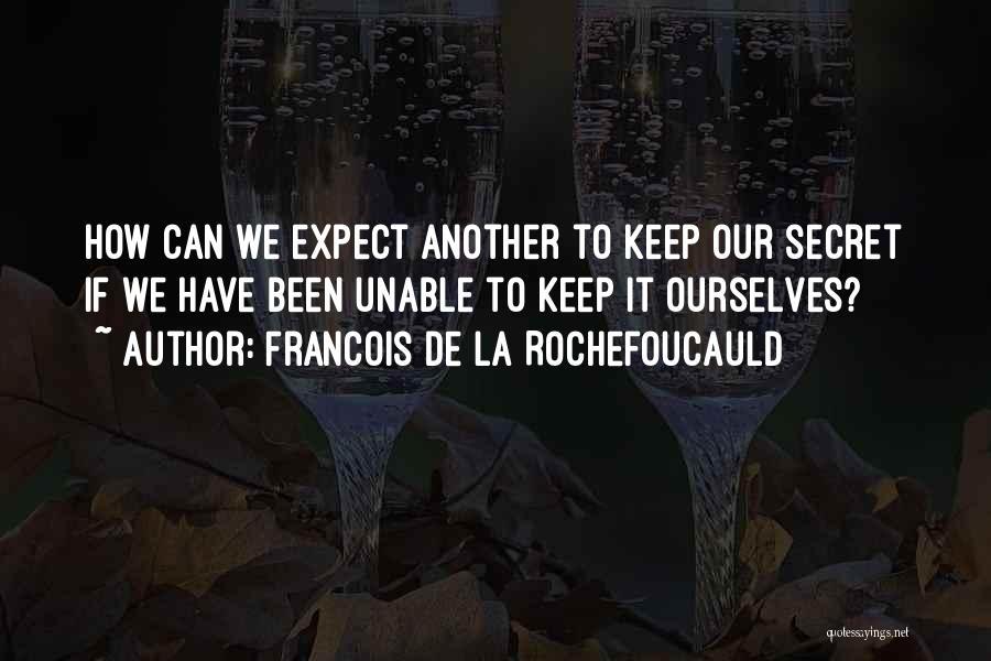 Francois De La Rochefoucauld Quotes 2091127