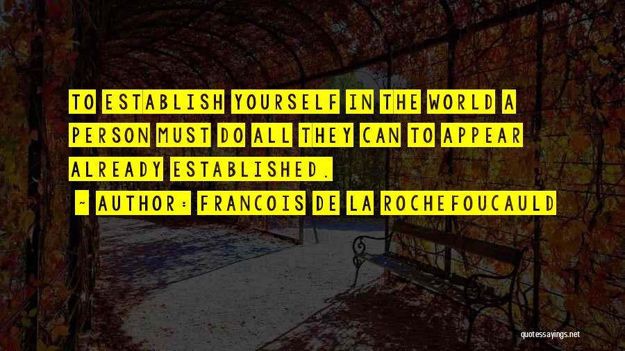 Francois De La Rochefoucauld Quotes 212748