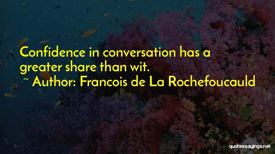 Francois De La Rochefoucauld Quotes 2169258