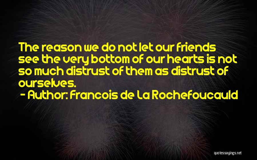 Francois De La Rochefoucauld Quotes 2178814