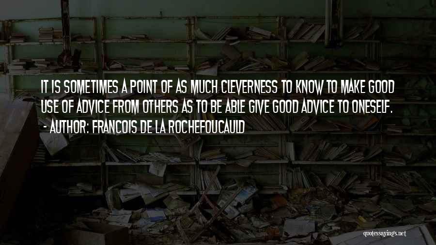 Francois De La Rochefoucauld Quotes 2182711