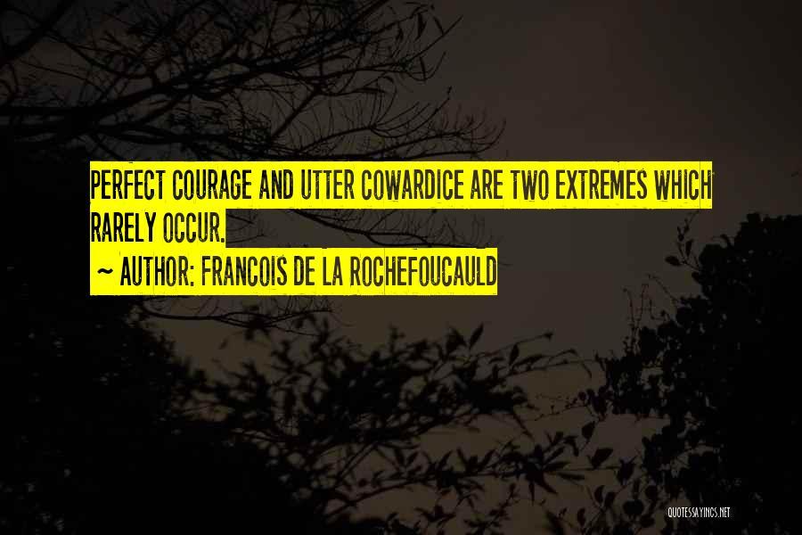 Francois De La Rochefoucauld Quotes 302744