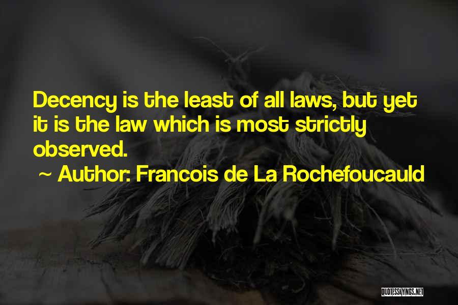 Francois De La Rochefoucauld Quotes 303810