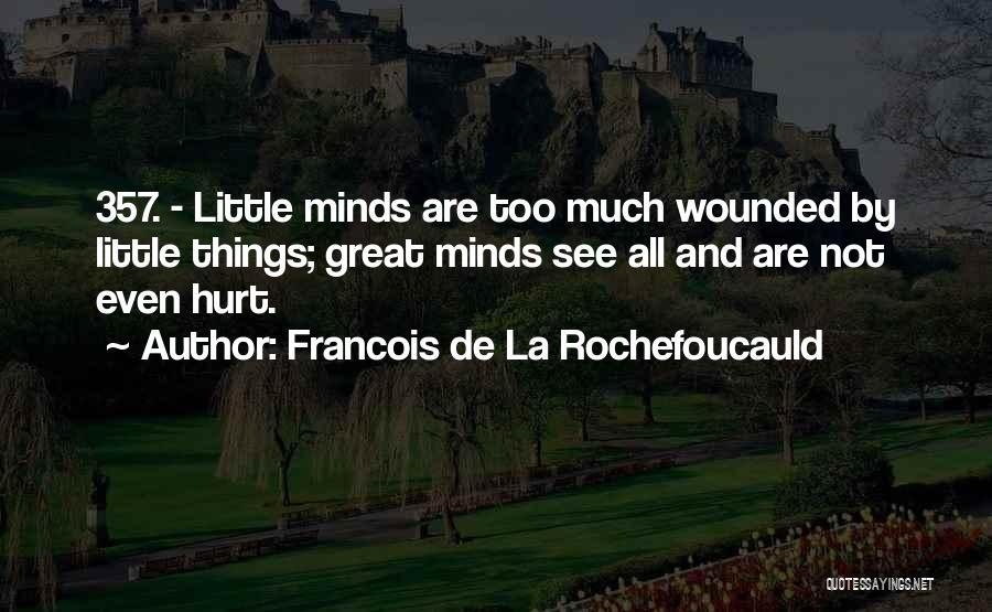 Francois De La Rochefoucauld Quotes 367395