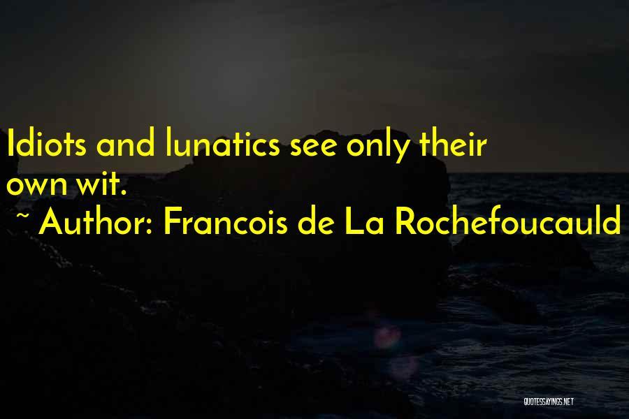 Francois De La Rochefoucauld Quotes 377860