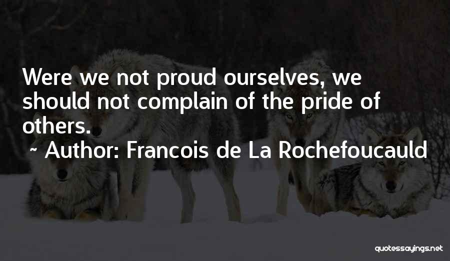 Francois De La Rochefoucauld Quotes 631709