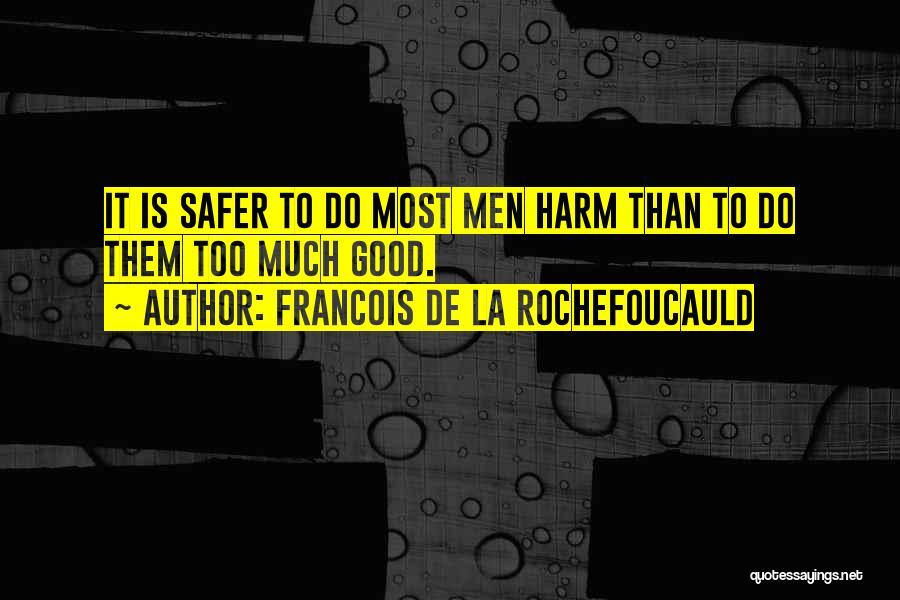 Francois De La Rochefoucauld Quotes 673622