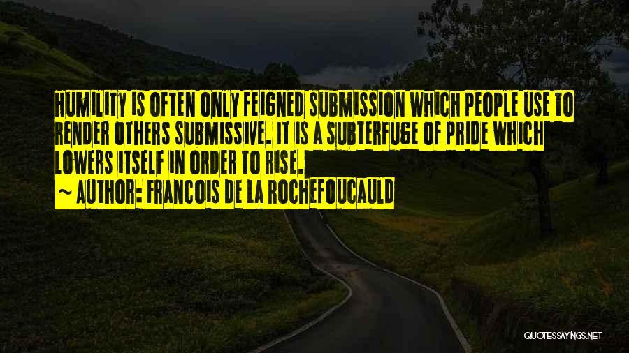 Francois De La Rochefoucauld Quotes 684042