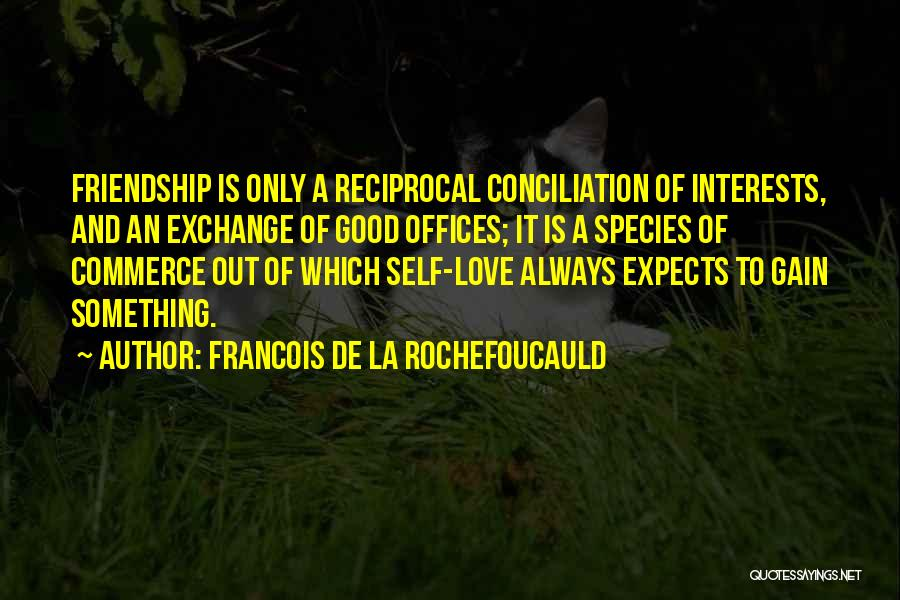 Francois De La Rochefoucauld Quotes 724726