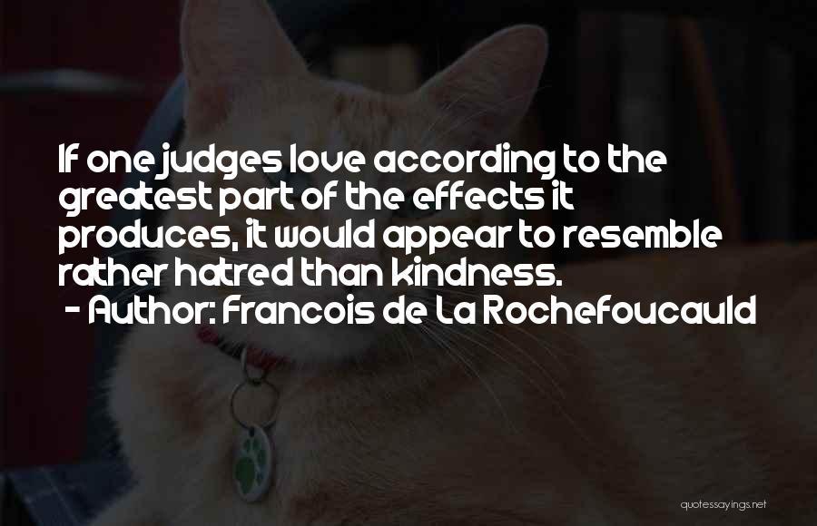 Francois De La Rochefoucauld Quotes 83805