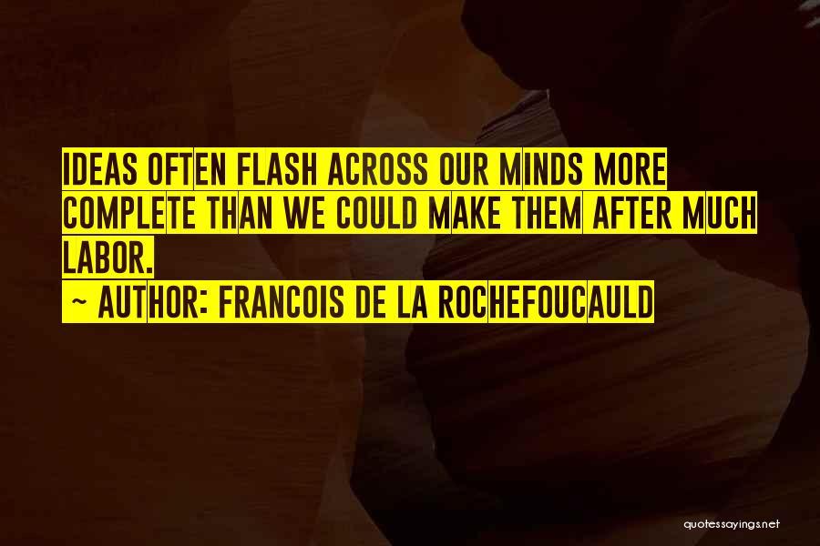 Francois De La Rochefoucauld Quotes 852132