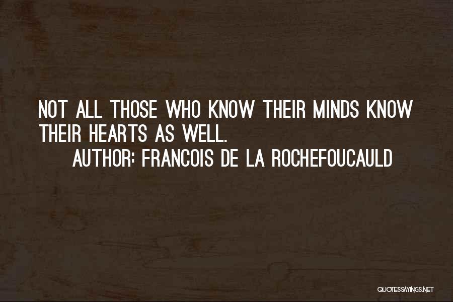 Francois De La Rochefoucauld Quotes 933419