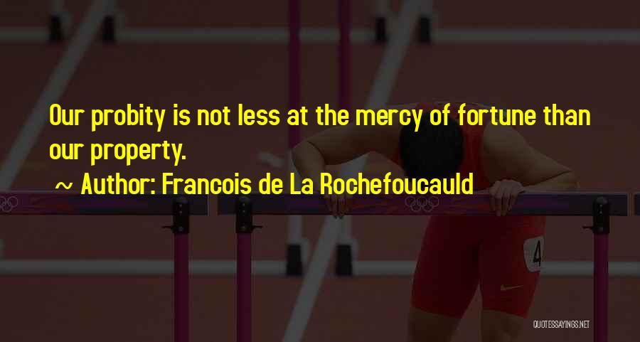 Francois De La Rochefoucauld Quotes 958350