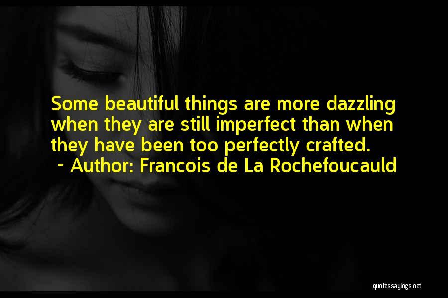 Francois De La Rochefoucauld Quotes 984636