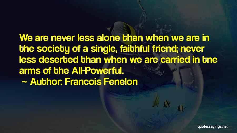 Francois Fenelon Quotes 110722
