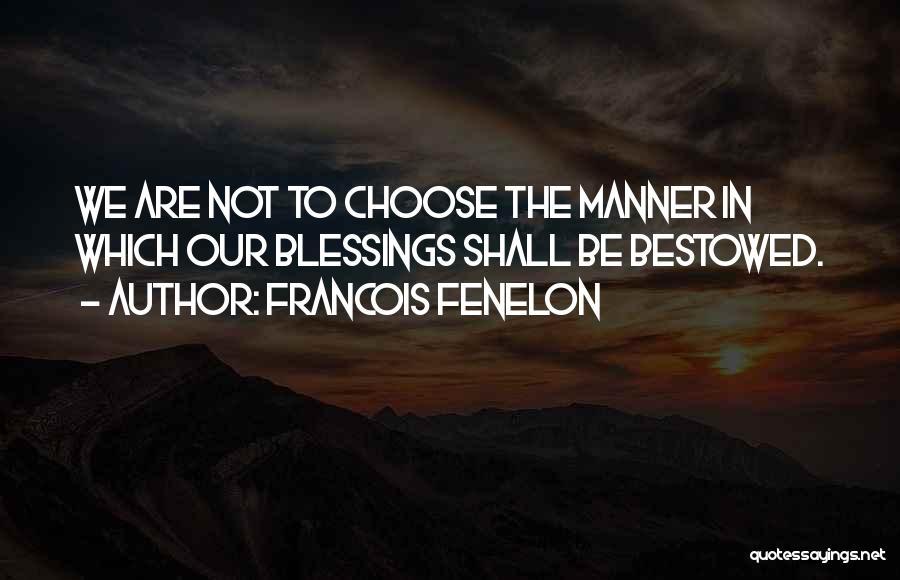 Francois Fenelon Quotes 1340909