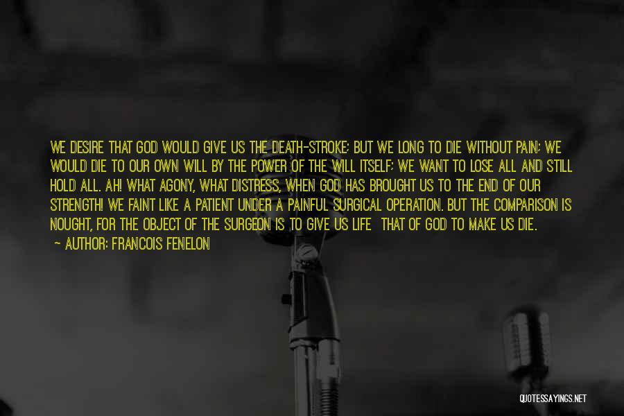 Francois Fenelon Quotes 1378210