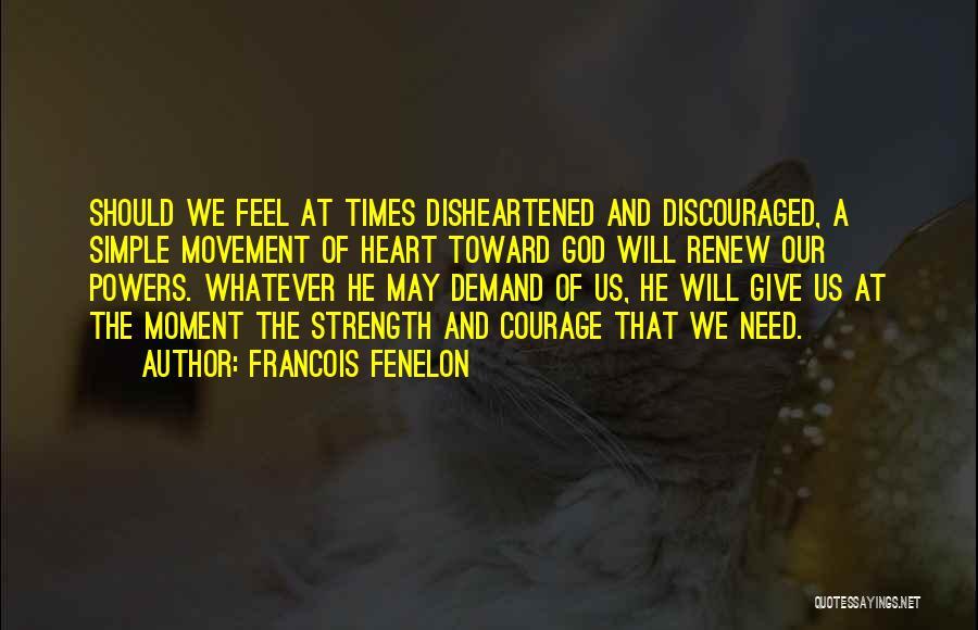 Francois Fenelon Quotes 1395702