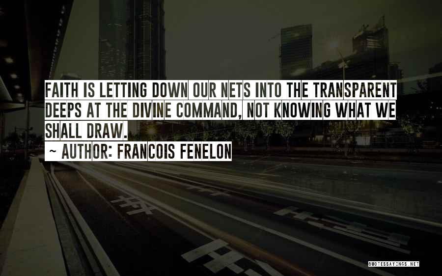 Francois Fenelon Quotes 1397901