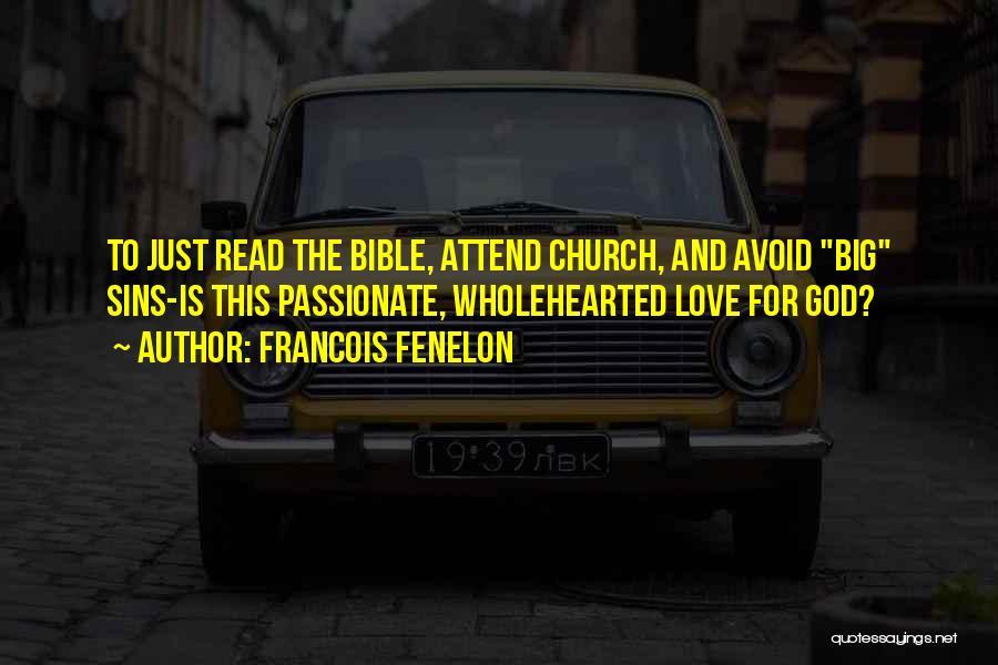 Francois Fenelon Quotes 1499602