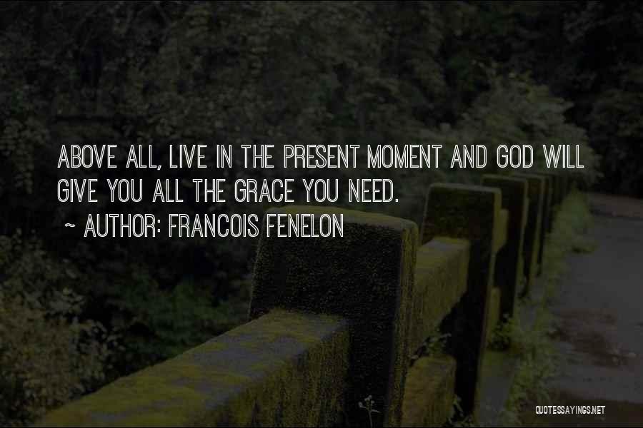 Francois Fenelon Quotes 1524553