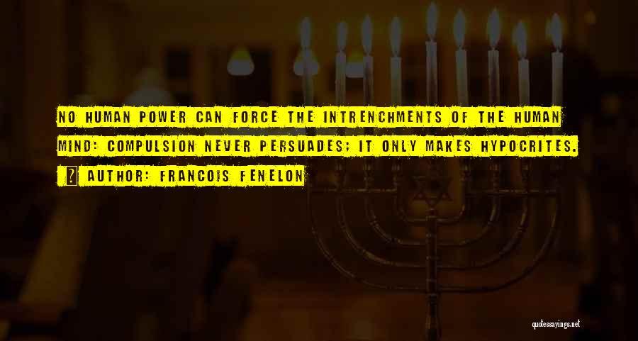 Francois Fenelon Quotes 1551214