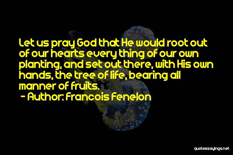 Francois Fenelon Quotes 156516
