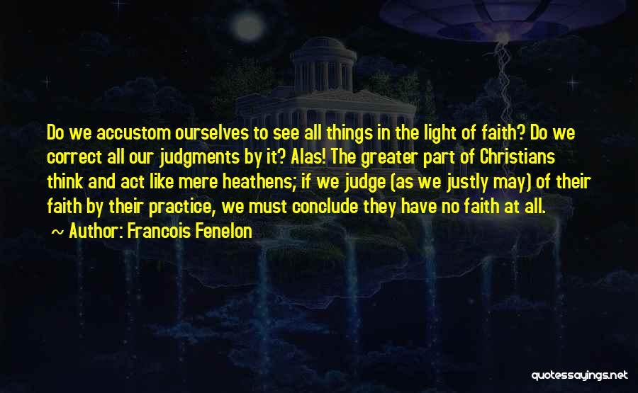 Francois Fenelon Quotes 158026