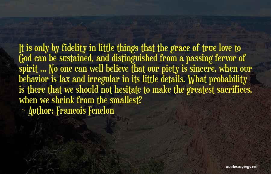 Francois Fenelon Quotes 164036