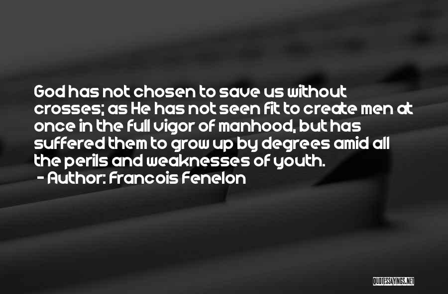 Francois Fenelon Quotes 1742835