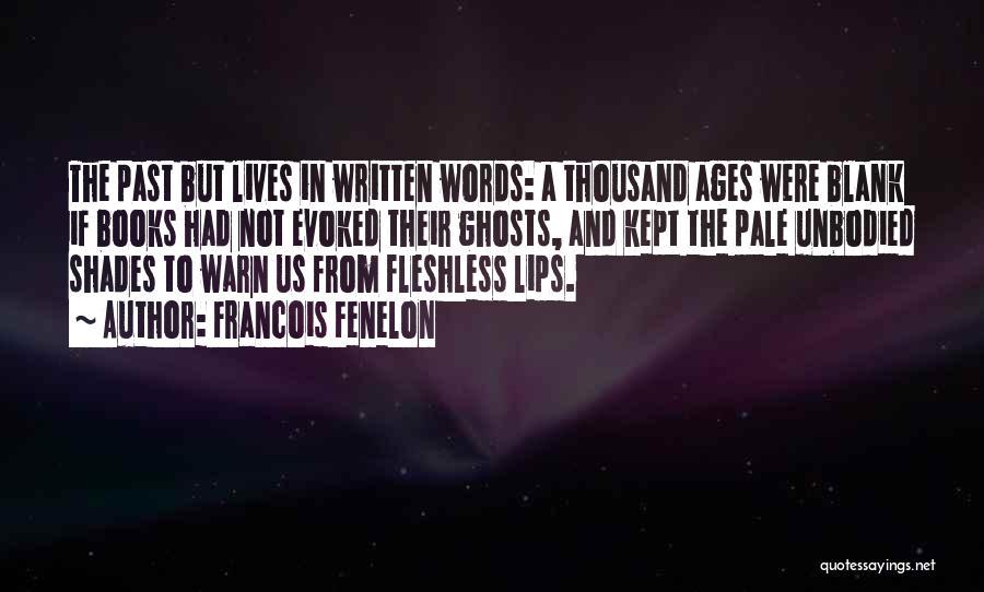 Francois Fenelon Quotes 1771089