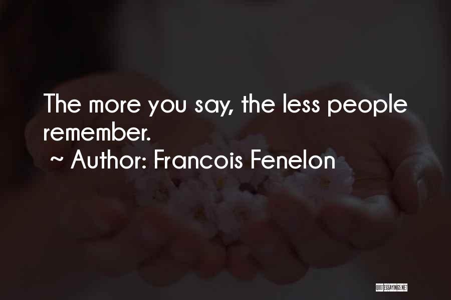 Francois Fenelon Quotes 1841541