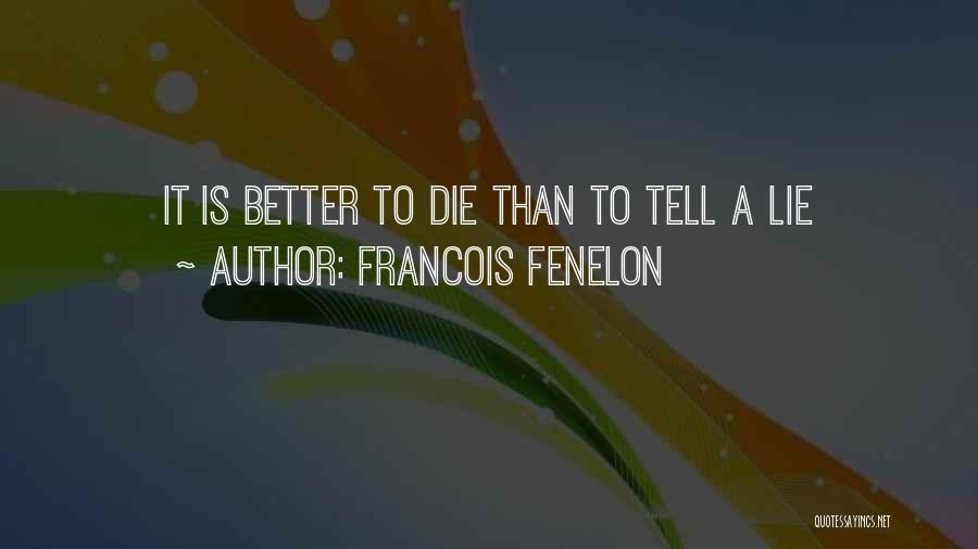 Francois Fenelon Quotes 1910357