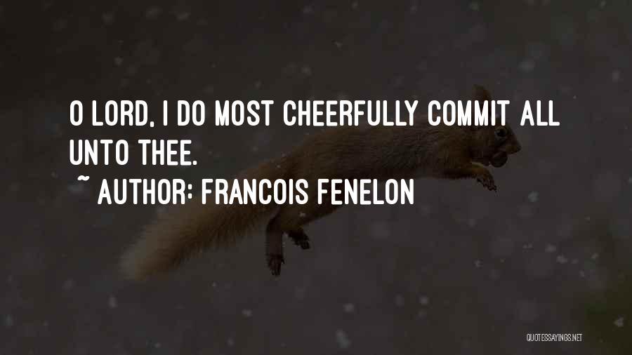 Francois Fenelon Quotes 1951181