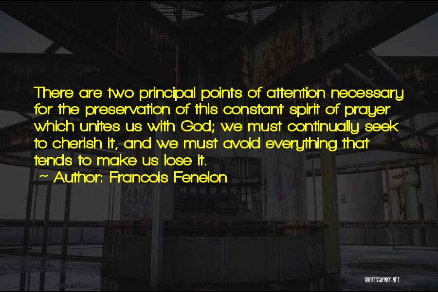 Francois Fenelon Quotes 1985280